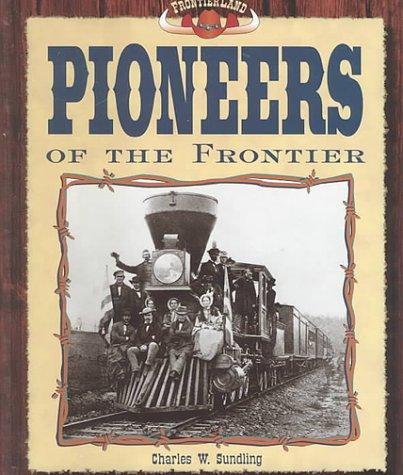 9781577650478: Pioneers of the Frontier (Frontier Land)