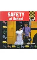 9781577650706: Safety at School (Safety First)
