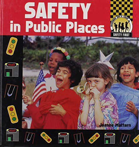 9781577650744: Safety in Public Places (Safety First)