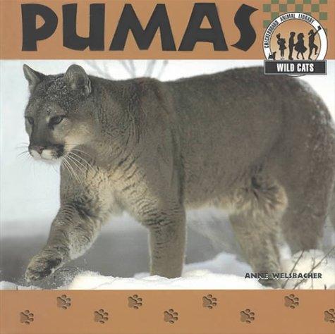 Pumas (Wild Cats): Welsbacher, Anne