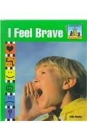 9781577651901: I Feel Brave (How Do You Feel?)