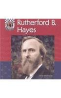 Rutherford B Hayes (United States Presidents (Abdo)): Welsbacher, Anne