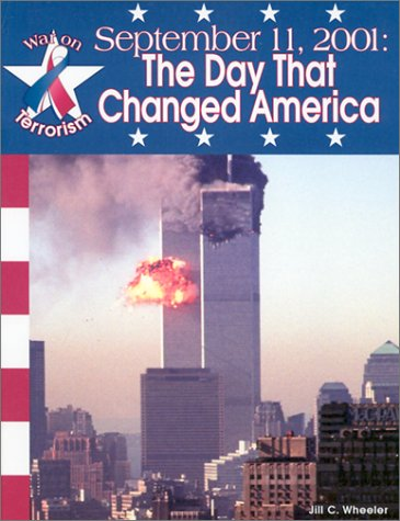 9781577656562: September 11, 2001:: The Day That Changed America (War on Terrorism)
