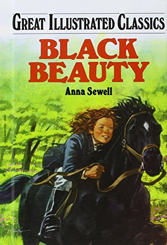 Black Beauty (Great Illustrated Classics (Abdo)): Anna Sewell