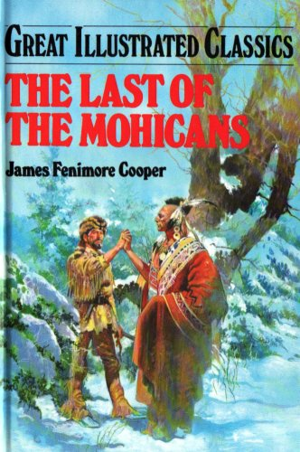 9781577656920: Last of the Mohicans (Great Illustrated Classics)