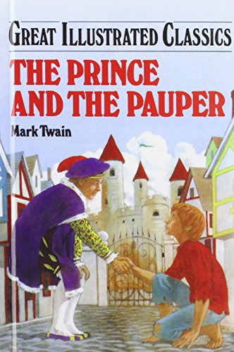 The Prince and the Pauper (Great Illustrated: Twain, Mark