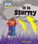 It Is Stormy (Weather (Abdo Publishing)) (1577657764) by Kelly Doudna