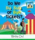 9781577657828: Do We By, Buy, or Bye Tickets? (Homophones)