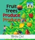 9781577657941: Fruit Trees Produce Produce (Homographs)