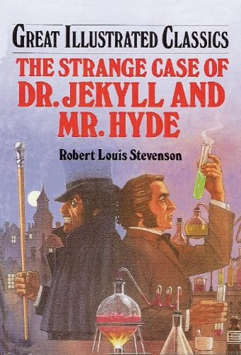 9781577658009: Dr. Jekyll and Mr. Hyde (Great Illustrated Classics (Abdo))