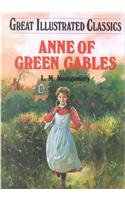9781577658160: Anne of Green Gables (Great Illustrated Classics)