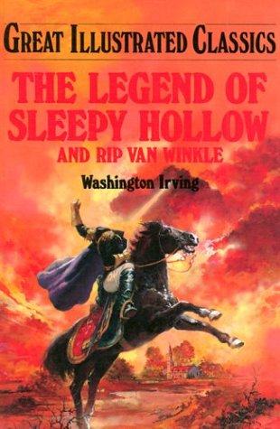 Legend of Sleepy Hollow (Great Illustrated Classics )