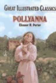 9781577658221: Pollyanna (Great Illustrated Classics)