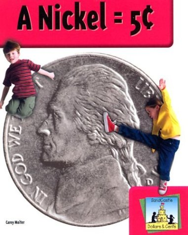 9781577658870: A Nickel = 5 Cents (Dollars & Cents)