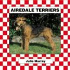 9781577659198: Airedale Terriers (Dogs Set V)