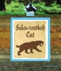 9781577659709: Saber-Toothed Cat (Prehistoric Animals (Buddy Books))