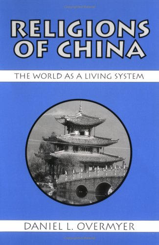 9781577660002: Religions of China: The World As a Living System