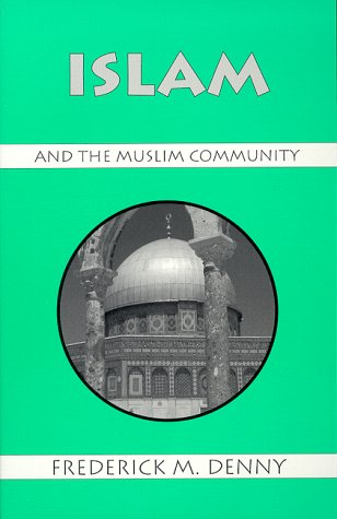 9781577660071: Islam and the Muslim Community