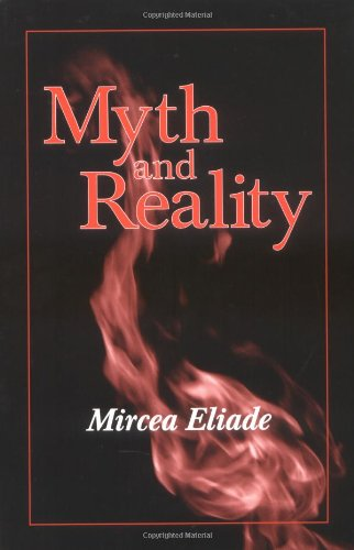 9781577660095: Myth and Reality (Religious Traditions of the World)