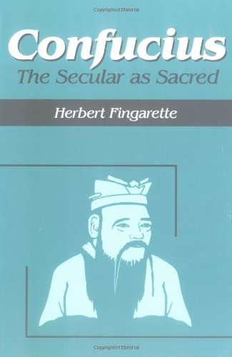 9781577660101: Confucius: The Secular as Sacred (Religious Traditions of the World)