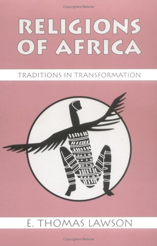 9781577660125: Religions of Africa: Traditions in Transformation