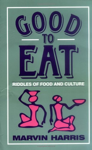 9781577660156: Good to Eat: Riddles of Food and Culture
