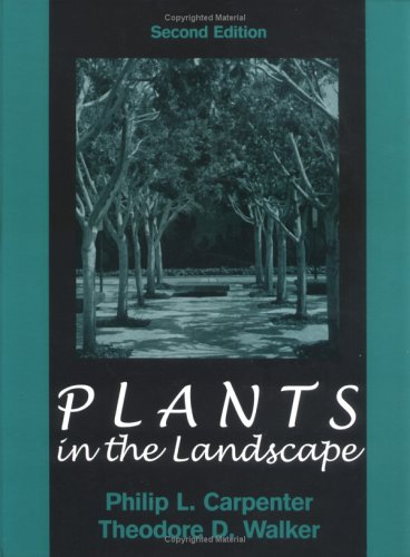 Plants in the Landscape: Philip L. Carpenter,