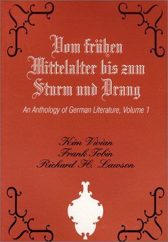 9781577660255: Vom Fruhen Mittelalter Bis Zum Sturm Und Drang: An Anthology of German Literature
