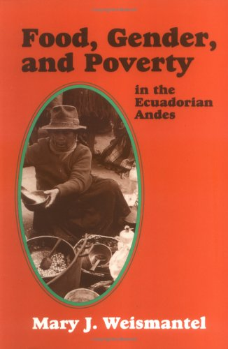 9781577660293: Food, Gender, and Poverty in the Ecuadorian Andes