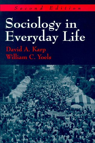9781577660392: Sociology in Everyday Life
