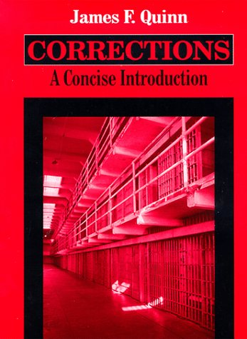 Corrections: A Concise Introduction: James F. Quinn