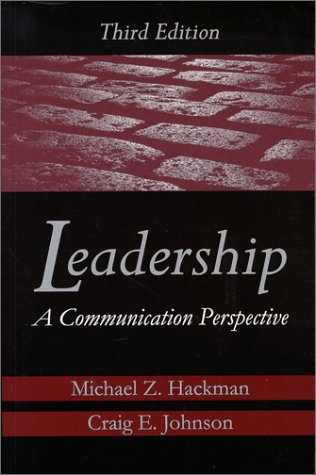 9781577660699: Leadership: A Communication Perspective
