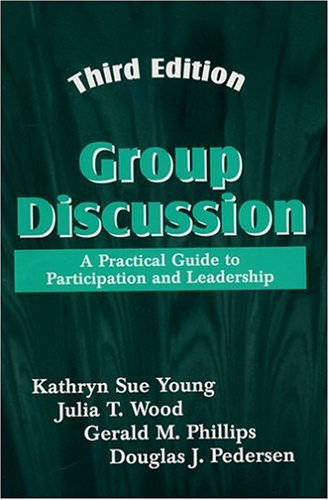 9781577660934: Group Discussion: A Practical Guide to Participation and Leadership, Third Edition
