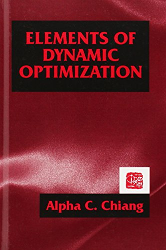 9781577660965: Elements of Dynamic Optimization