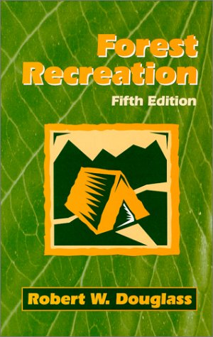 9781577661191: Forest Recreation, Fifth Edition