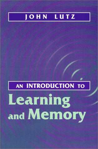9781577661320: An Introduction to Learning and Memory