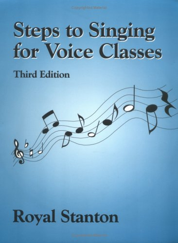 9781577661351: Steps to Singing for Voice Classes, Third Edition