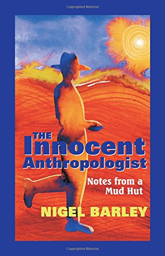 9781577661566: The Innocent Anthropologist : Notes from a Mud Hut