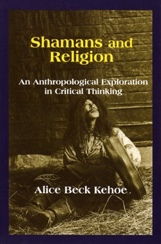 9781577661627: Shamans and Religion: An Anthropological Exploration in Critical Thinking