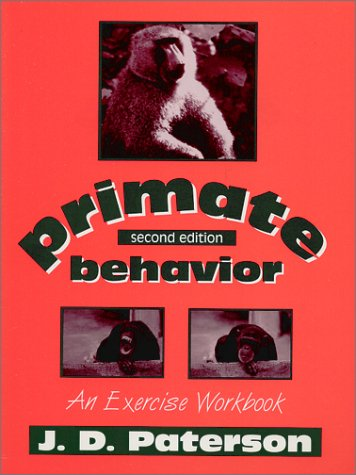 9781577661658: Primate Behavior: An Exercise Workbook