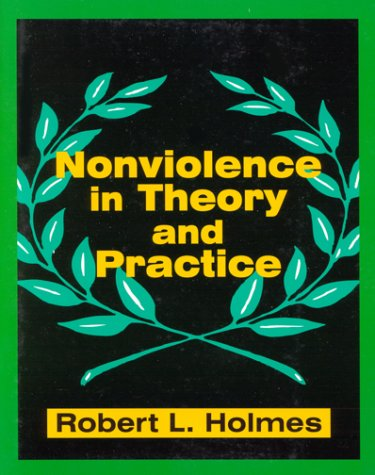 9781577661832: Nonviolence in Theory and Practice