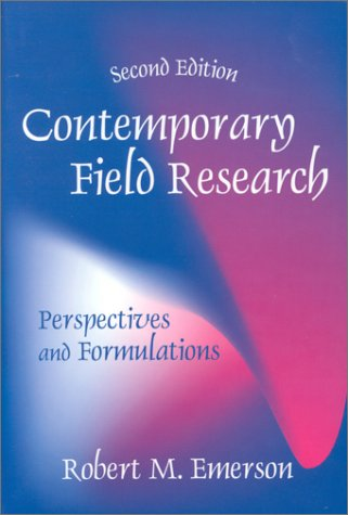 9781577661856: Contemporary Field Research : Perspectives and Formulations