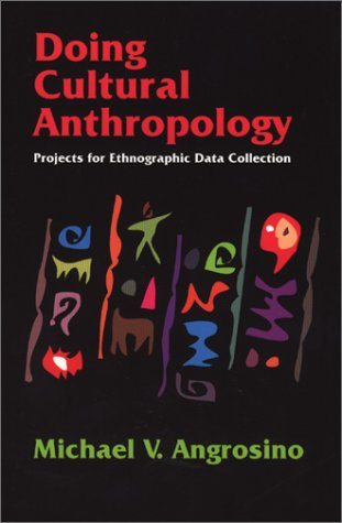 9781577662082: Doing Cultural Anthropology: Projects for Ethnographic Data Collection
