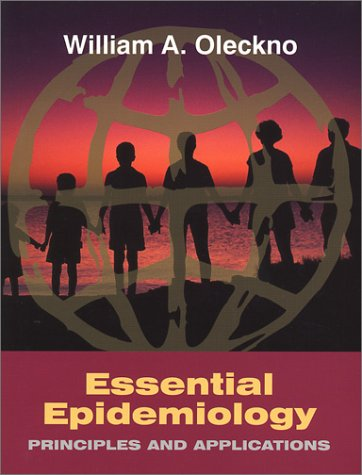 Essential Epidemiology: Principles and Applications: Oleckno, William Anton