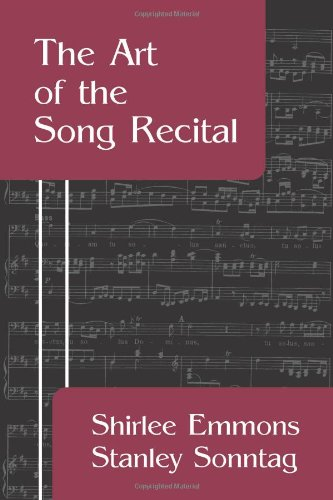 The Art of the Song Recital: Shirlee Emmons; Stanley Sonntag