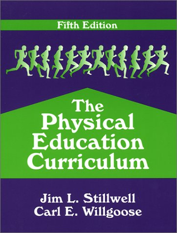 9781577662259: The Physical Education Curriculum, 5/E