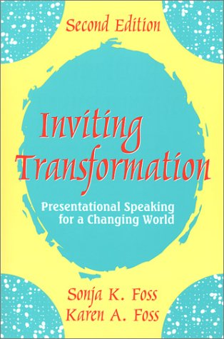 9781577662525: Inviting Transformation: Presentational Speaking for a Changing World (2nd Edition)