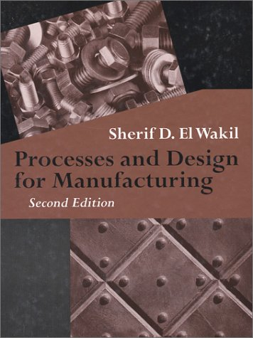 9781577662556: Processes and Design for Manufacturing