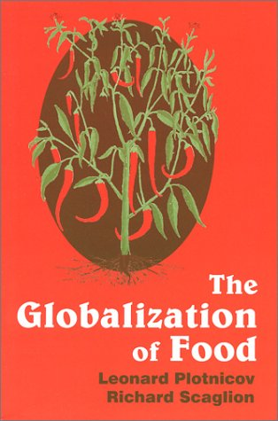"globalization of food The globalization of food culture the term ""food culture"" describes the entire cultural landscape of nutrition everything that has anything to do with the way we eat, what we eat and where we eat."