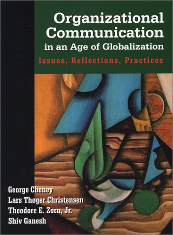 9781577662716: Organizational Communication in an Age of Globalization: Issues, Reflections, Practices